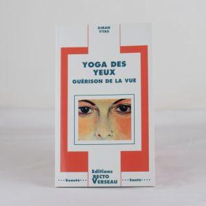 YOGA DES YEUX de Kiran Vyas