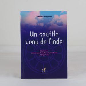 UN SOUFFLE VENU DE L'INDE de Dominique Ramassamy