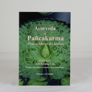 AYURVEDA & PANCHAKARMA de Kiran Vyas et Dr. Krishna U.K.