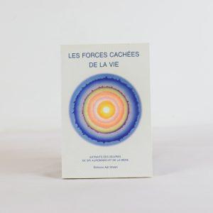 LES FORCES CACHÉES DE LA VIE